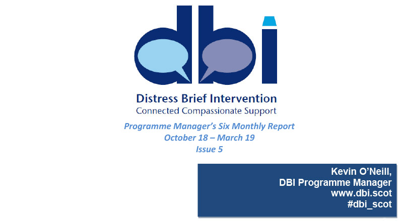 DBI Programme Manager: Six Monthly Progress Report (Issue 5) Oct 2018 to Mar 2019