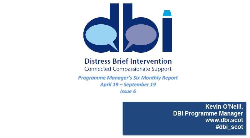 DBI Programme Manager: Six Monthly Progress Report (Issue 6) Apr19-Sept19